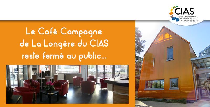 Café Campagne de La Longère du CIAS à l'Ouest de Rennes fermé au public COVID-19
